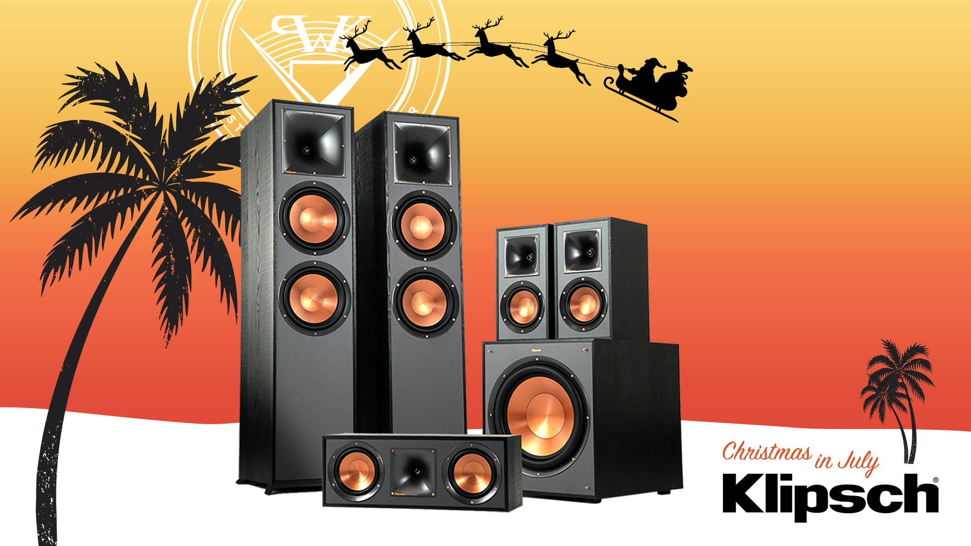 Xmas in July Klipsch surround sound